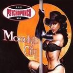 Psychopunch, Moonlight City