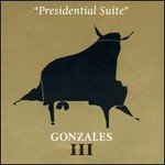 Gonzales, Presidential Suite