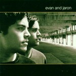 Evan and Jaron, Evan and Jaron