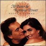 Al Bano & Romina Power, Notte e giorno