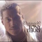 Tony Terry, Changed