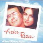 Al Bano & Romina Power, Aria Pura