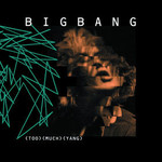 BigBang, Too Much Yang mp3
