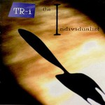 TR-i, The Individualist