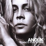 Anouk, Who's Your Momma