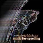 Marty Friedman, Music for Speeding
