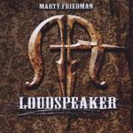 Marty Friedman, Loudspeaker