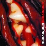 Carnivore, Carnivore