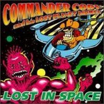 Commander Cody & His Lost Planet Airmen, Lost in Space