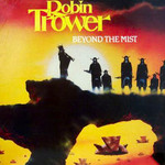 Robin Trower, Beyond the Mist