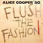 Alice Cooper, Flush the Fashion mp3