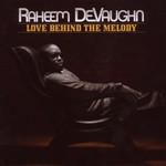 Raheem DeVaughn, Love Behind the Melody