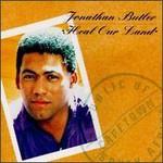 Jonathan Butler, Heal Our Land