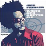 Amp Fiddler, Waltz Of A Ghetto Fly