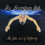 The Boomtown Rats, The Fine Art of Surfacing
