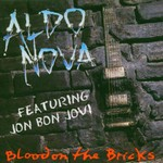 Aldo Nova, Blood on the Bricks