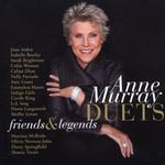 Anne Murray, Duets: Friends & Legends