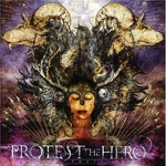 Protest the Hero, Fortress