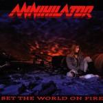 Annihilator, Set the World on Fire mp3
