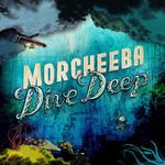 Morcheeba, Dive Deep