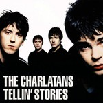 The Charlatans, Tellin' Stories mp3