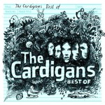 The Cardigans, Best Of