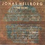 Jonas Hellborg, The Word
