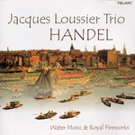 Jacques Loussier Trio, Handel: Water Music & Royal Fireworks
