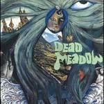 Dead Meadow, Dead Meadow