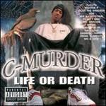 C-Murder, Life or Death