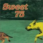 Sweet 75, Sweet 75