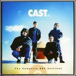Cast, The Complete BBC Sessions