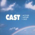 Cast, Mother Nature Calls