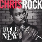 Chris Rock, Roll With The New