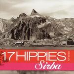 17 Hippies, Sirba
