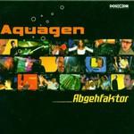 Aquagen, Abgehfaktor