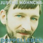 Justus Kohncke, Doppelleben
