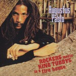Augustus Pablo, Rockers Meets King Tubbys in a Fire House