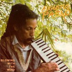 Augustus Pablo, Blowing With the Wind