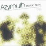 Azymuth, Partido Novo