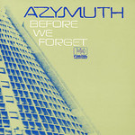 Azymuth, Before We Forget