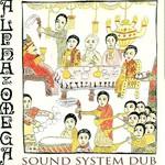 Alpha & Omega, Sound System Dub