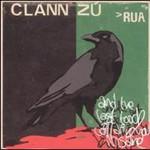 Clann Zu, Rua