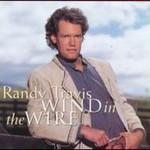 Randy Travis, Wind In The Wire
