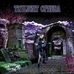 Twilight Ophera, Midnight Horror
