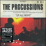 The Procussions, Up All Night