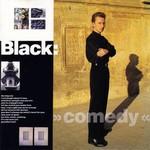 Black, Comedy