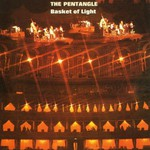 The Pentangle, Basket of Light