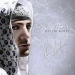 Karl Wolf, Bite The Bullet