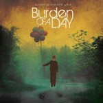Burden of a Day, Blessed Be Our Ever After